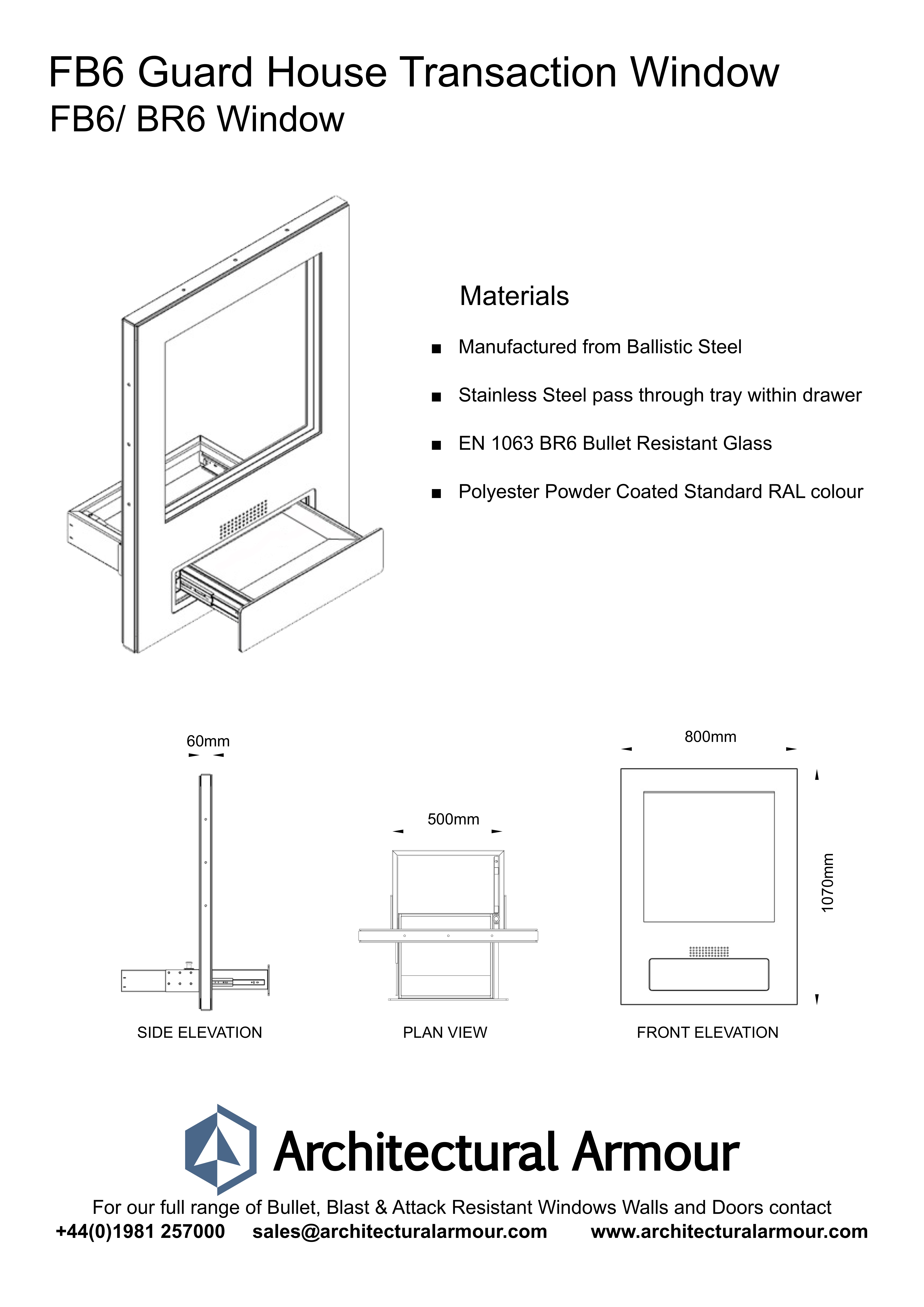 FB6 BR6 Guard House Transaction Window Dimensions