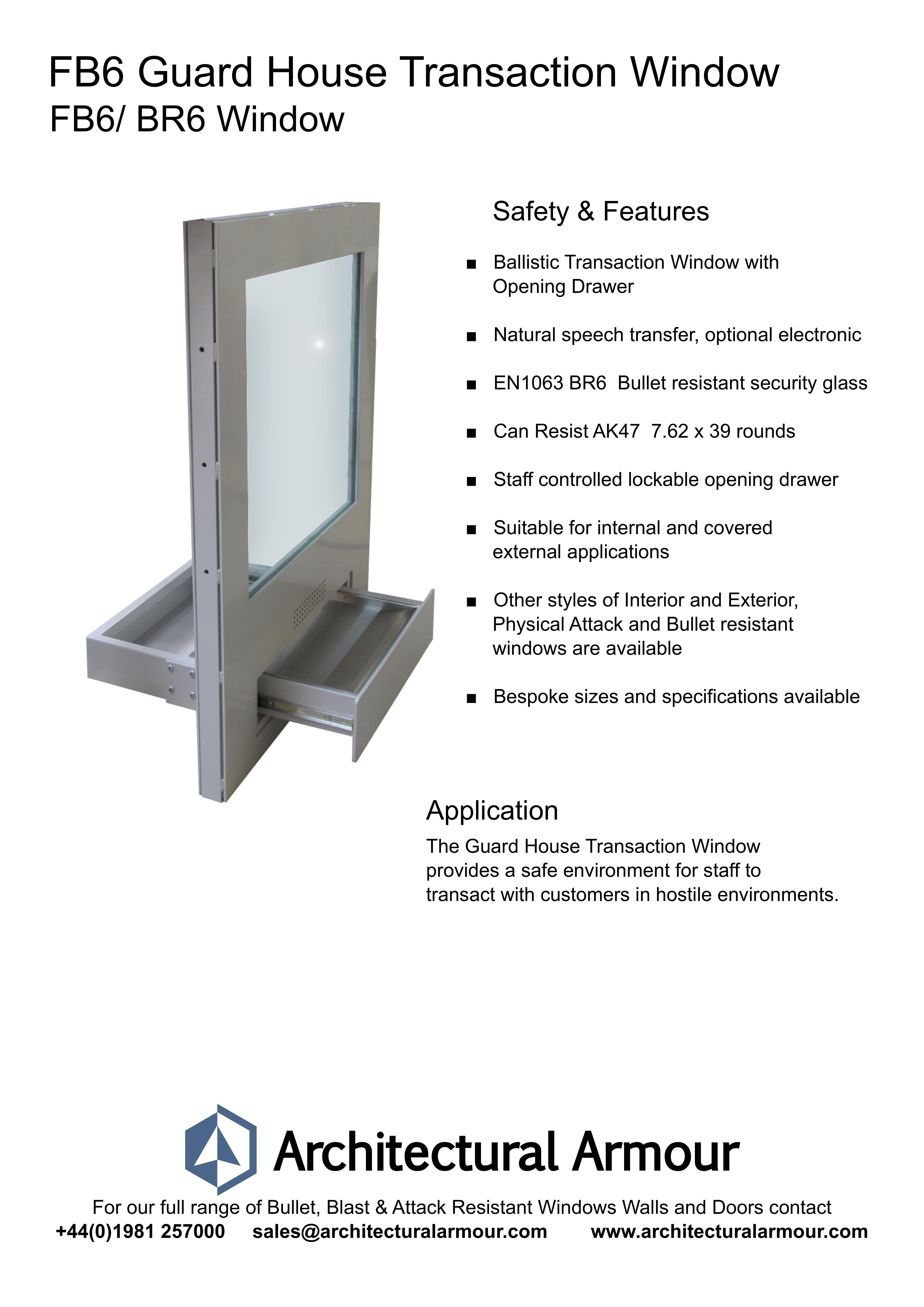 FB6 BR6 guard house transaction window